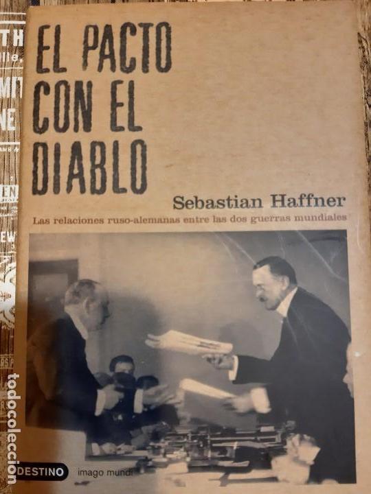 SEBASTIAN HAFFNER. EL PACTO CON EL DIABLO (Militar - Libros y Literatura Militar)