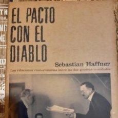Militaria: SEBASTIAN HAFFNER. EL PACTO CON EL DIABLO. Lote 166059694