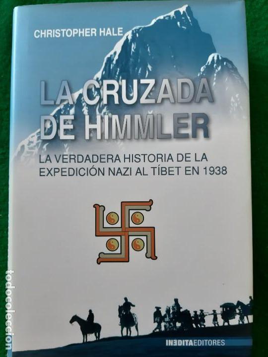 CHRISTOPHER HALE. LA CRUZADA DE HIMMLER (Militar - Libros y Literatura Militar)