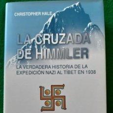 Militaria: CHRISTOPHER HALE. LA CRUZADA DE HIMMLER. Lote 166121490