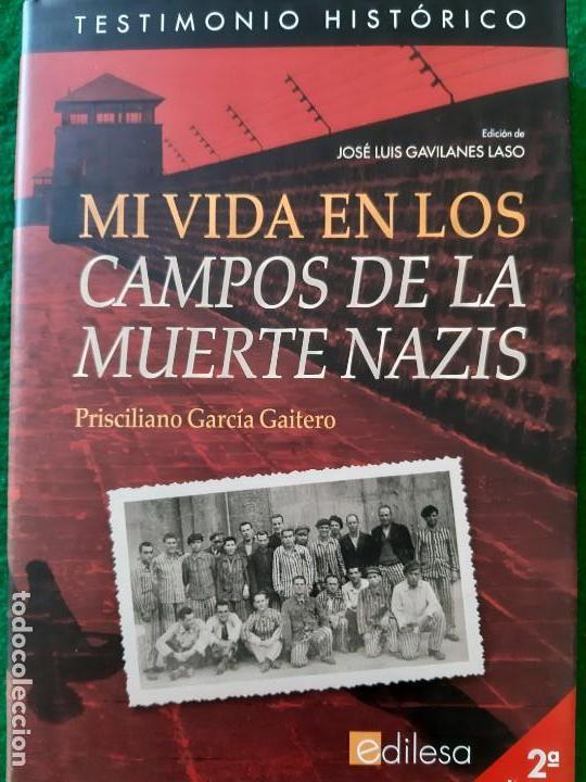 PRISCILIANO GARCIA. MI VIDA EN LOS CAMPOS DE LA MUERTE NAZIS (Militar - Libros y Literatura Militar)