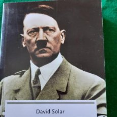 Militaria: DAVID SOLAR. EL ÚLTIMO DIA DE ADOLF HITLER. Lote 166123186