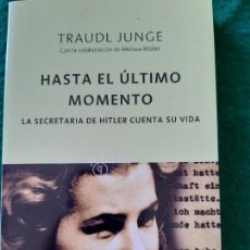 Militaria: TRAUDL JUNGE. HASTA EL ULTIMO MOMENTO. Lote 166124026