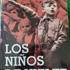 Militaria: GUIDO KNOPP. LOS NIÑOS DE HITLER. Lote 166124286