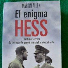 Militaria: MARTIN ALLEN. EL ENIGMA HESS. Lote 166124454