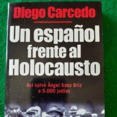 Militaria: DIEGO CARCEDO. UN ESPAÑOL FRENTE AL HOLOCAUSTO. ANGEL SANZ BRIZ. Lote 166124758