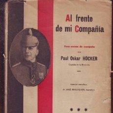 Militaria: HOCKER, PAUL OSKAR: AL FRENTE DE MI COMPAÑIA. TRES MESES DE CAMPAÑA. 1915. Lote 133404550