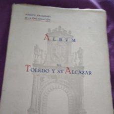 Militaria: ALBUM DE TOLEDO Y SU ALCAZAR ADOLFO ARAGONES DE LA ENCARNACION 1947. Lote 166181170