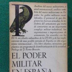 Militaria: EL PODER MILITAR EN ESPAÑA / VICENÇ FISAS / 1979. LAIA. Lote 166261526
