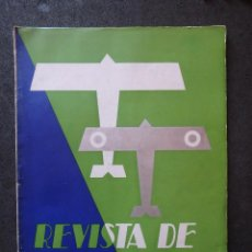 Militaria: (JX-190595)REVISTA DE AERONÁUTICA , MAYO DE 1932 Nº 2 , 98 PAG.. Lote 166404806