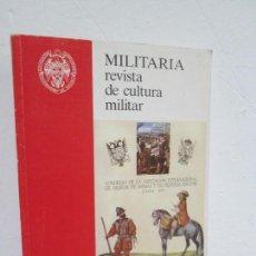 Militaria: MILITARIA. REVISTA DE CULTURA MILITAR. SERVICIO DE PUBLICACIONES UNIVERSIDAD COMPLUTENSE 1989. Lote 166526106