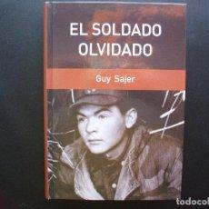Militaria: EL SOLDADO OLVIDADO. GUY SAJER. Lote 166603118
