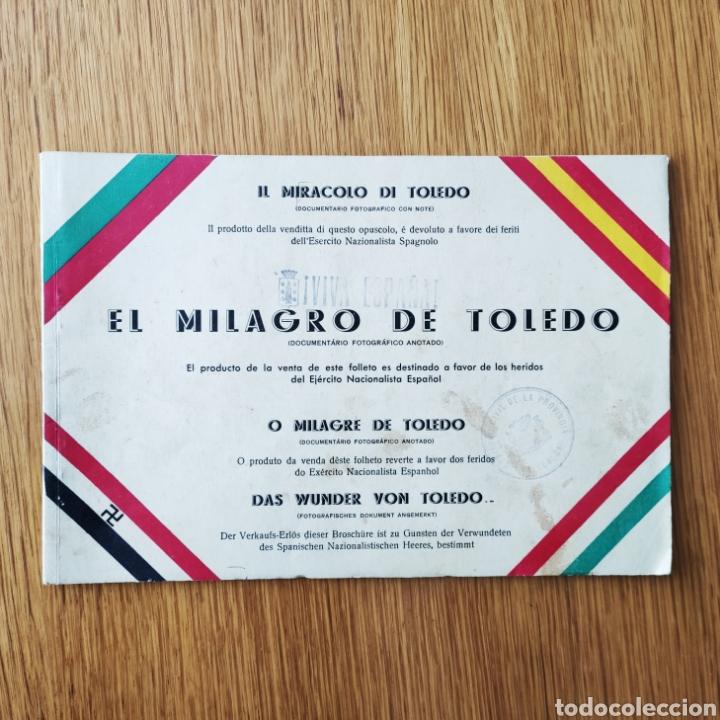GUERRA CIVIL ESPAÑOLA - ALCAZAR DE TOLEDO 1936 - EL MILAGRO DE TOLEDO - PROPAGANDA NACIONAL - CORUÑA (Militar - Libros y Literatura Militar)