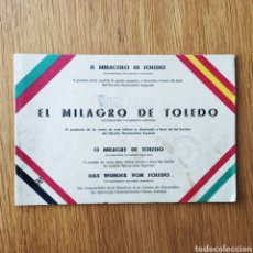 Militaria: GUERRA CIVIL ESPAÑOLA - ALCAZAR DE TOLEDO 1936 - EL MILAGRO DE TOLEDO - PROPAGANDA NACIONAL - CORUÑA. Lote 166678466