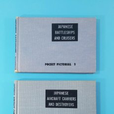Militaria: DOS LIBROS SOBRE LA ARMADA JAPONESA JAPANESE BATTLESHIPS AND CRUISERS Y AIRCRAFT CARRIERS DESTROYERS. Lote 166725026