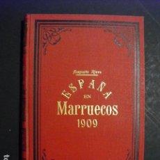 Militaria: 1910 ESPAÑA EN MARRUECOS CRONICA DE LA CAMPAÑA DE 1909 AUGUSTO RIERA. Lote 166992668