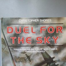 Militaria: CHRISTOPHER SHORES: DUEL FOR THE SKY. Lote 167022288