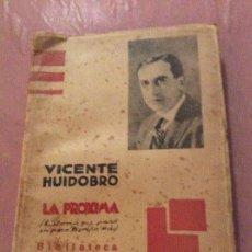 Militaria: VICENTE HUIDOBRO LA PRÓXIMA 1934. Lote 167064324