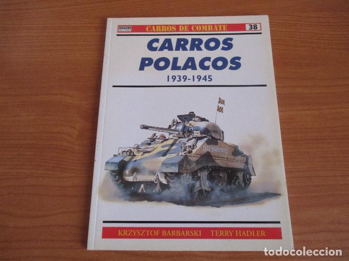 OSPREY: CARROS DE COMBATE - Nº 38: CARROS POLACOS 1939-1945 (Militar - Libros y Literatura Militar)