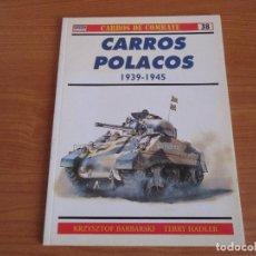 Militaria: OSPREY: CARROS DE COMBATE - Nº 38: CARROS POLACOS 1939-1945. Lote 167471652