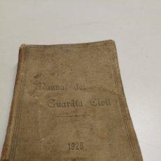 Militaria: MANUAL DEL GUARDIA CIVIL (TOMO I: CARTILLA. REGLAMENTO PARA EL SERVICIO.) (MADRID, 1926) BURGETE. Lote 234932785