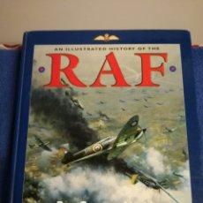 Militaria: HISTORIA ILUSTRADA DE LA RAF DESDE INICIOS A SEGUNDA GUERRA MUNDIAL Y ACTUALIDAD AVIACION. Lote 167841766