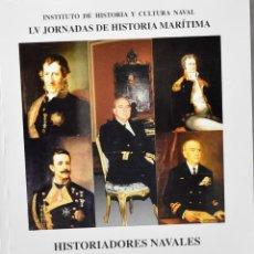 Militaria: HISTORIADORES NAVALES. INSTITUTO DE HISTORIA Y CULTURA NAVAL. Lote 167865876