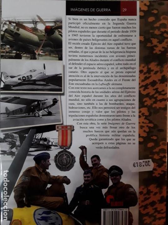 Militaria: IMÁGENES DE GUERRA N.29 FUERZA AÉREA ESPAÑOLA DURANTE LA SEGUNDA GUERRA MUNDIAL - Foto 2 - 185724747