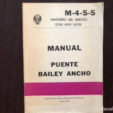 Militaria: MANUAL PUENTE BAILEY ANCHO M-4-5-5. 1.974. Lote 167973530
