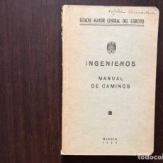 Militaria: MANUAL DE CAMINOS. INGENIEROS. Lote 167976698