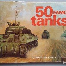 Militaria: 50 FAMOUS TANKS. Lote 168063732