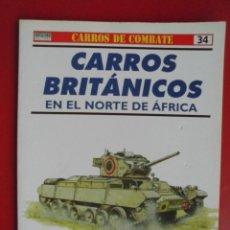 Militaria: CARROS BRITÁNICOS EN EL NORTE DE ÁFRICA. Lote 168090700