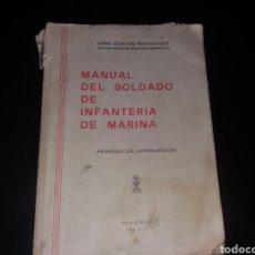 Militaria: MANUAL DEL SOLDADO DE INFANTERÍA DE MARINA.1977. Lote 168363530