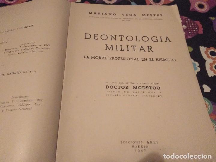 Militaria: DEONTOLOGIA MILITAR POR EL TENIENTE CORONEL CAPELLAN D. MARIANO VEGA MESTRE EDICONES ARES 1947 - Foto 3 - 168386632