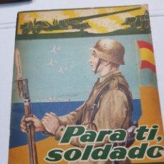 Militaria: LIBRO PARA TI SOLDADO 1962 EDICIONES ACCIÓN CATÓLICA. Lote 168507982