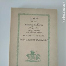 Militaria: BIBLIOFILIA. DIARIO DE LOS MOVIMIENTOS DEL EJÉRCITO DE OPERACIONES DEL 5ºDISTRITO CARLOS ESPINOSA.. Lote 168551672