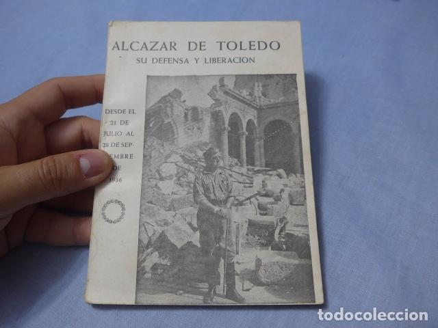* ANTIGUO LIBRO DE EL ALCAZAR DE TOLEDO, GUERRA CIVIL. ZX (Militar - Libros y Literatura Militar)