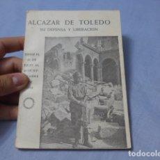 Militaria: * ANTIGUO LIBRO DE EL ALCAZAR DE TOLEDO, GUERRA CIVIL. ZX. Lote 168629740