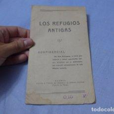 Militaria: * ANTIGUO LIBRITO LOS REFUGIOS ANTIGAS, REPUBLICANO, ORIGINAL, GUERRA CIVIL. ZX. Lote 168629904