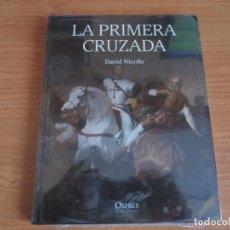 Militaria: OSPREY: GRANDES BATALLAS - LA PRIMERA CRUZADA. Lote 168740432