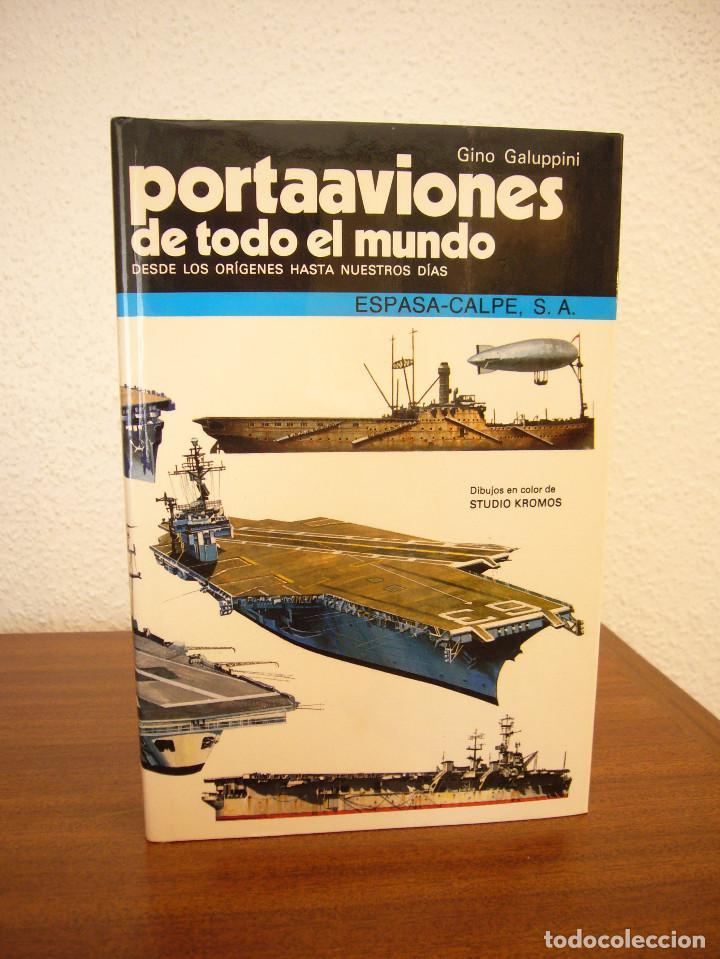 Militaria: GINO GALUPPINI: ACORAZADOS/ CRUCEROS/ PORTAAVIONES DE TODO EL MUNDO (ESPASA-CALPE) PERFECTOS - Foto 2 - 169031744