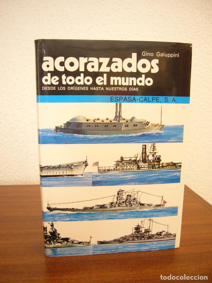 Militaria: GINO GALUPPINI: ACORAZADOS/ CRUCEROS/ PORTAAVIONES DE TODO EL MUNDO (ESPASA-CALPE) PERFECTOS - Foto 4 - 169031744