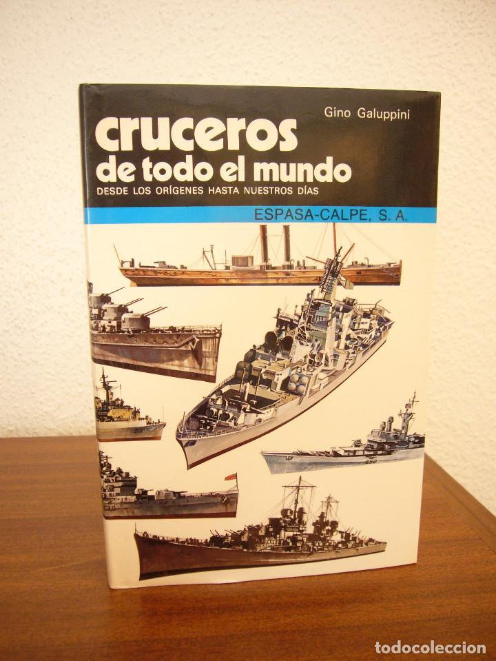 Militaria: GINO GALUPPINI: ACORAZADOS/ CRUCEROS/ PORTAAVIONES DE TODO EL MUNDO (ESPASA-CALPE) PERFECTOS - Foto 6 - 169031744