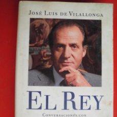 Militaria: EL REY. CONVERSACIONES CON DON JUAN CARLOS REY DE ESPAÑA. JUAN LUIS DE VILLALONGA. Lote 169080316