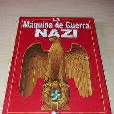 Militaria: LA MÁQUINA DE GUERRA NAZI. Lote 169096598