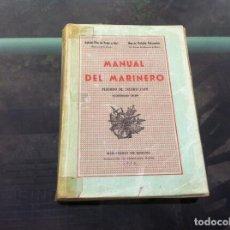 Militaria: GABRIEL PITA - MARCOS RUILOBA. MANUAL DEL MARINERO. ED. MARINA, 1975. Lote 169150060