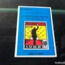 Militaria: ALFONSO SANTOS. LA SUBLEVACIÓN MILITAR DE 1936 EN LUGO. ED. EDICIÓS DO CASTRO, 1999. Lote 169209416
