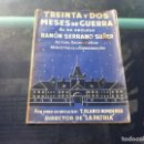Militaria: T. BLANCO NOMDEDEU. TREINTA Y DOS MESES DE GUERRA AL EX RECLUSO RAMÓN SERRANO SUÑER. 1939. Lote 169216336