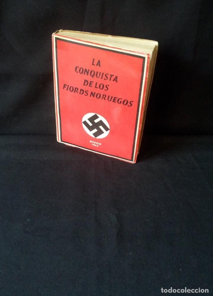 GEORG VON HASE - LA CONQUISTA DE LOS FIORDS NORUEGOS - MATASELLO DE AGUILA, ADOLF HITLER III REICH (Militar - Libros y Literatura Militar)