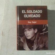 Militaria: EL SOLDADO OLVIDADO GUY SAJER. Lote 169307592